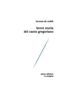Breve storia del canto gregoriano
