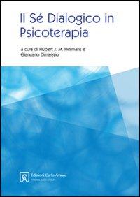 Il sé dialogico in psicoterapia