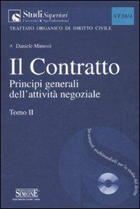 Il contratto. Con CD-ROM. Vol. 2: Principi generali dell'attività negoziale...