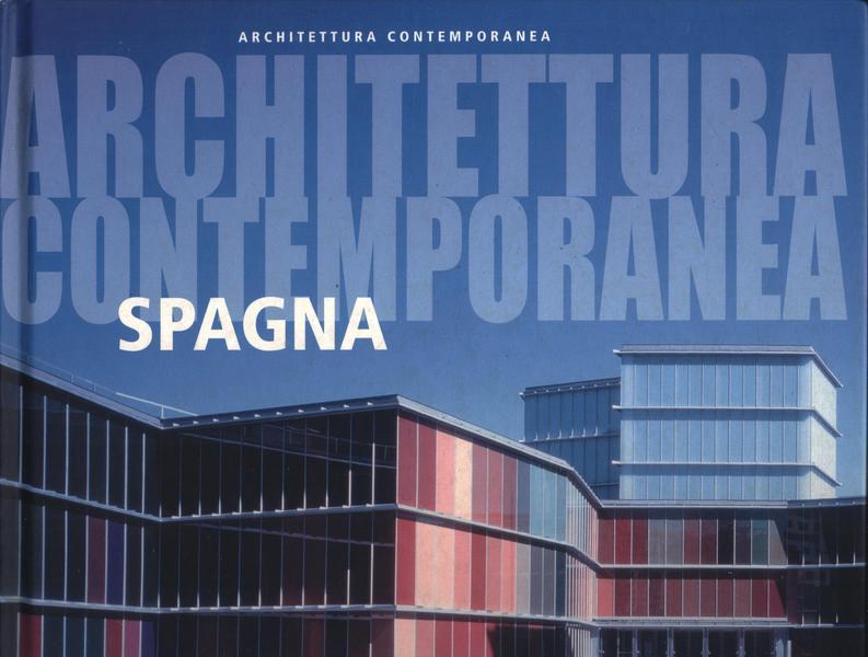 Architettura contemporanea. Spagna