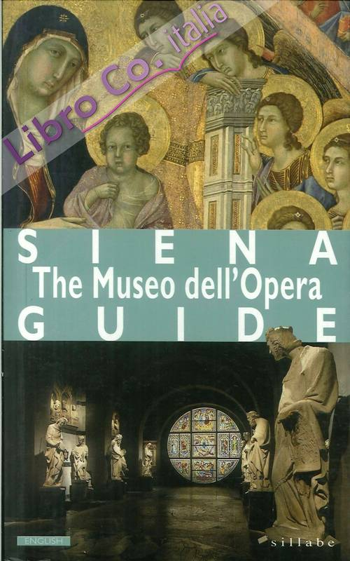 Siena. Museo dell'Opera. [English Ed.]