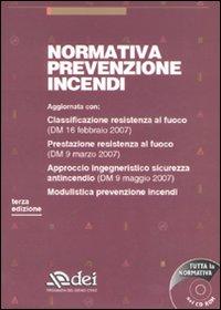Normativa prevenzione incendi. Con CD-ROM