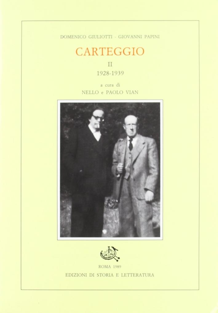 Carteggio. Vol. 2: 1928-1939...