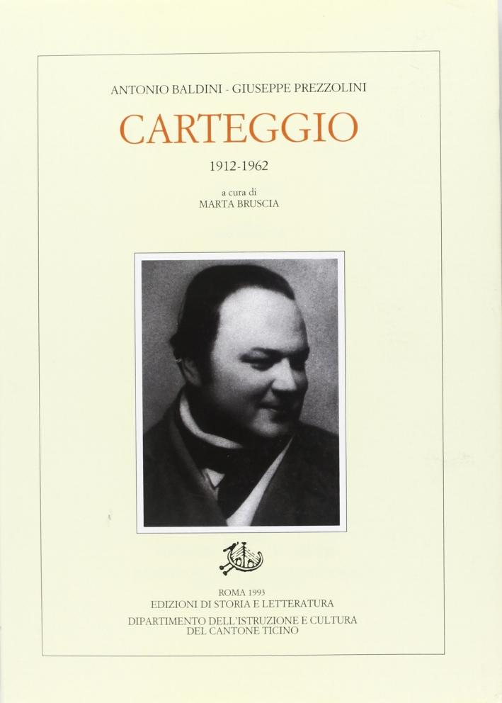 Carteggio (1912-1962)