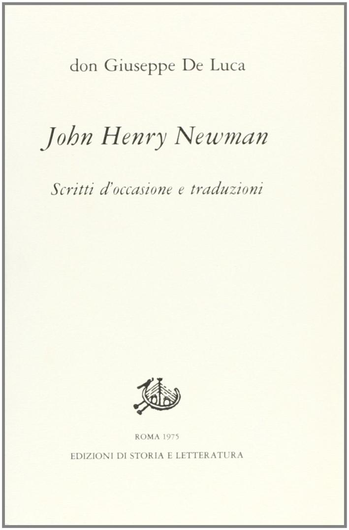John Henry Newman. Scritti d'occasione e traduzioni