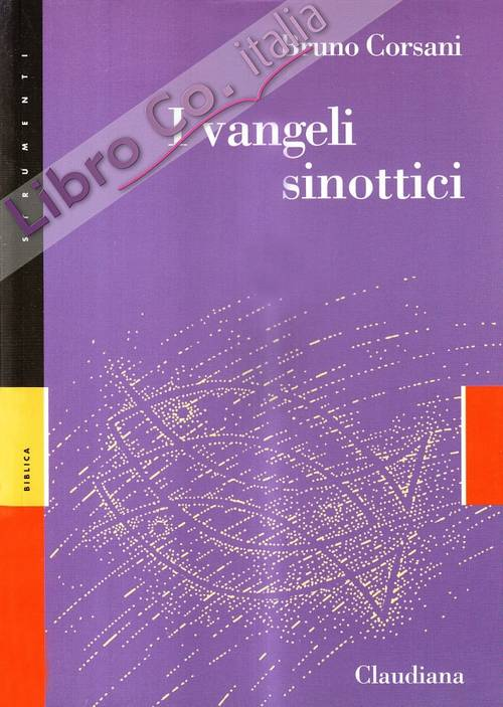 I Vangeli sinottici. Marco, Matteo e Luca