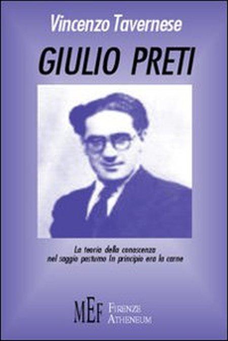 Giulio Preti. La teoria della conoscenza nel saggio postumo
