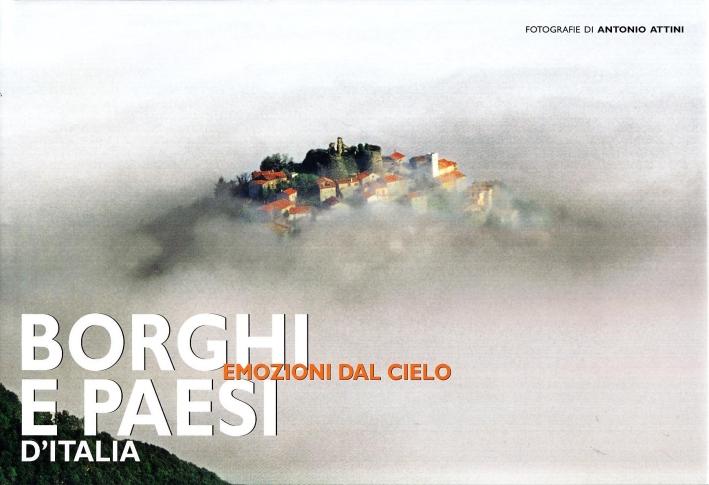 Borghi e paesi d'Italia. Ediz. illustrata
