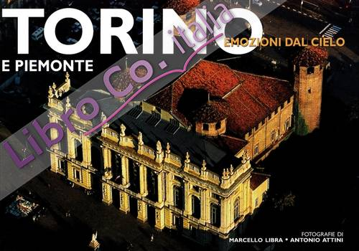 Torino e Piemonte. Ediz. illustrata