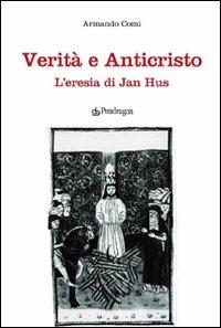 Verità e anticristo. L'eresia di Jan Hus