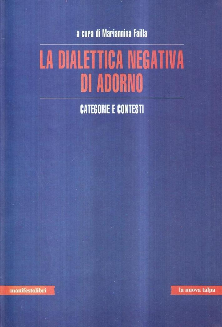 La dialettica negativa di Adorno