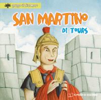 San Martino di Tours. Ediz. illustrata