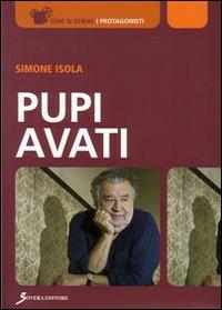 Pupi Avati. Ediz. illustrata