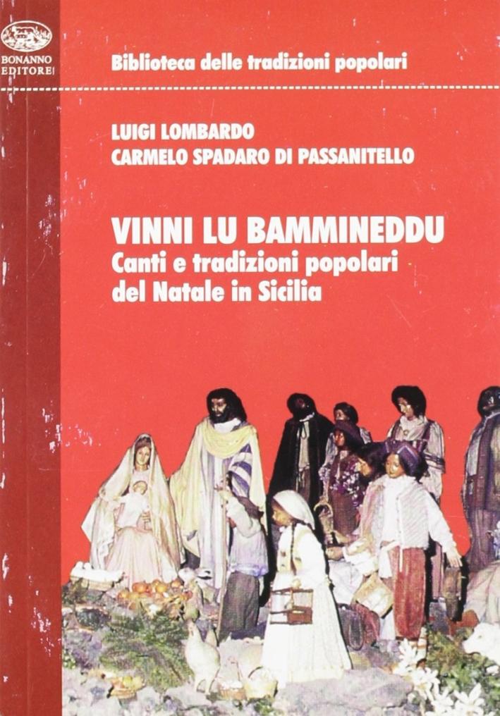 Vinni lu bammineddu. Canti e tradizioni popolari del Natale in Sicilia. Con CD Audio