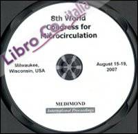 Eighth World congress for microcirculation (Milwaukee, 15-19 August 2007). CD-ROM
