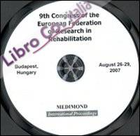 Nineth Congress of the European Federation for research in rehabilitation, EFRR (Budapest, 26-29 August 2007). CD-ROM