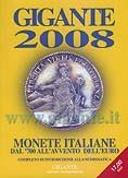 Gigante 2008. Monete italiane dal '700 all'avvento dell'euro.