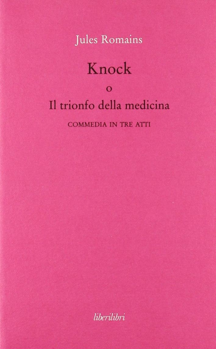 Knock o il trionfo della medicina.