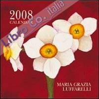 Maria Grazia Luffarelli. Calendario 2008.