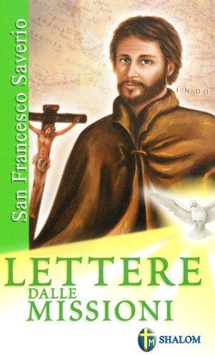 Lettere dalle missioni. Ediz. illustrata