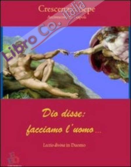 Dio disse: facciamo l'uomo... Lectio divina.