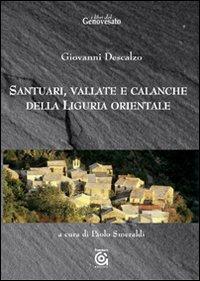 Santuari, vallate e calanche della Liguria orientale.