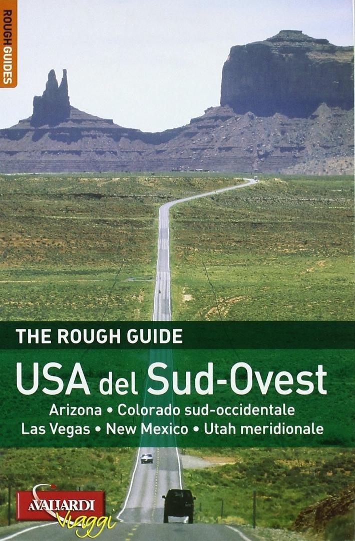 Usa del Sud-Ovest. Arizona, Colorado Sud-Occidentale, Las Vegas, New Mexico, Utah Meridionale