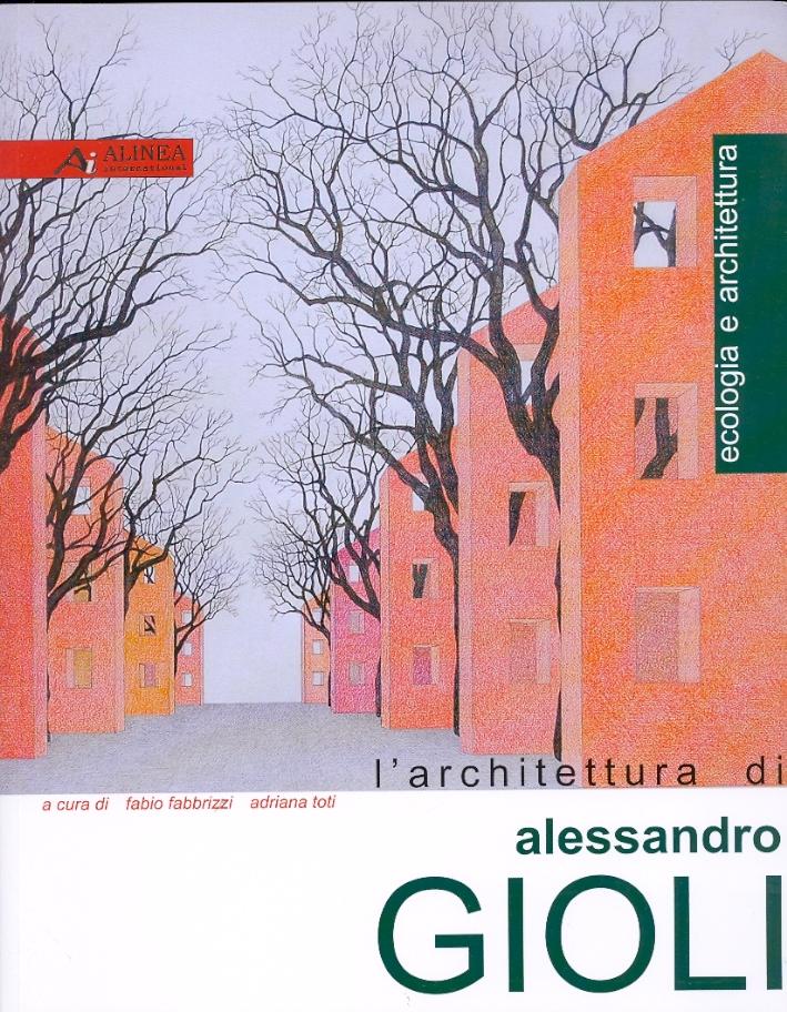 L'architettura di Alessandro Gioli