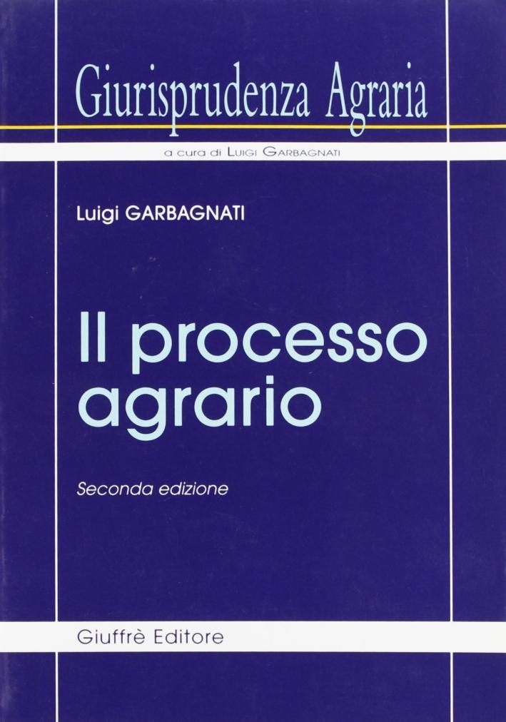 Giurisprudenza agraria. Vol. 1: Il processo agrario..
