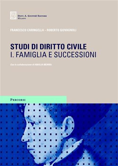 Studi di diritto civile. Vol. 2: Famiglia e successioni.