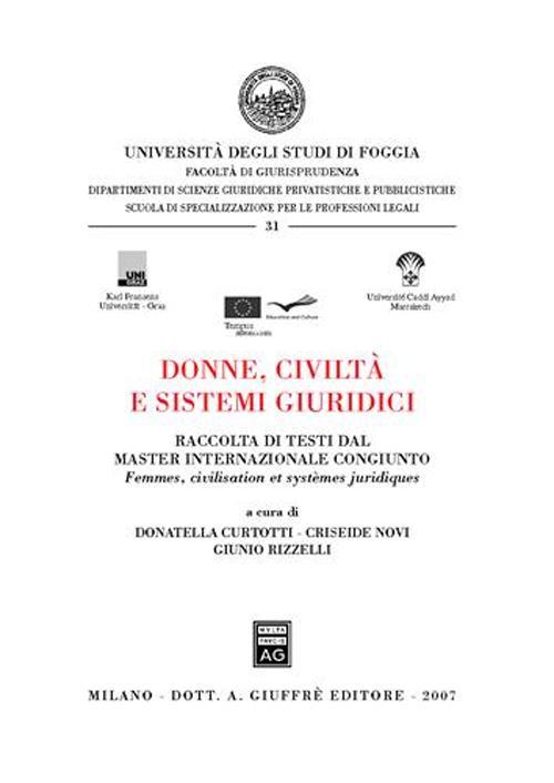 Donne, civiltà e sistemi giuridici-Femmes, civilisation et systemes juridiques. Ediz. bilingue