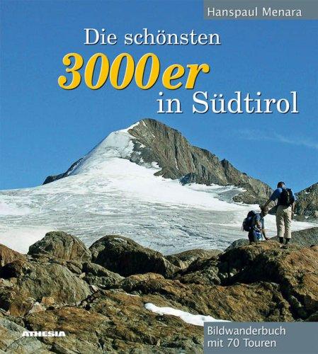 Die schönsten 3000er in Südtirol.