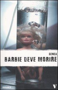 Barbie deve morire