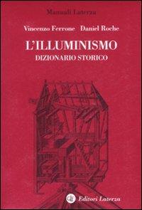 L'illuminismo. Dizionario storico