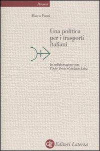 Una Politica per i Trasporti Italiani