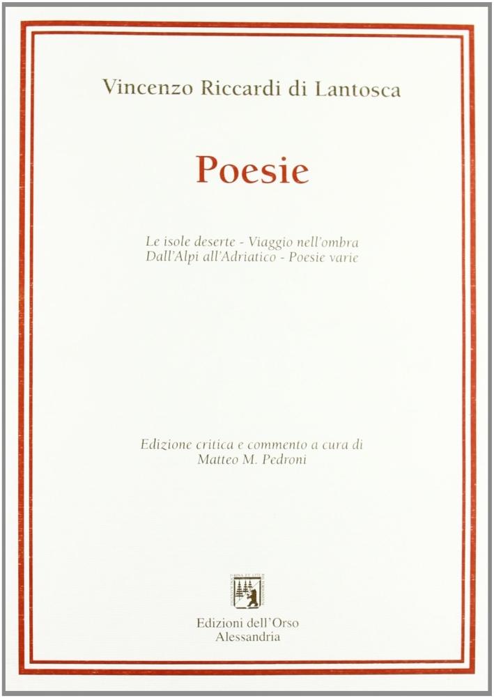 Le isole deserte-Viaggio nell'ombra-Dall'Alpi all'Adriatico-Poesie varie