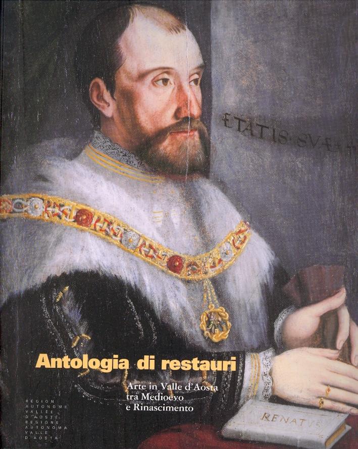 Antologia di restauri. Arte in Valle d'Aosta tra Medioevo e Rinascimento