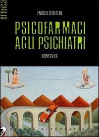 Psicofarmaci agli psichiatri