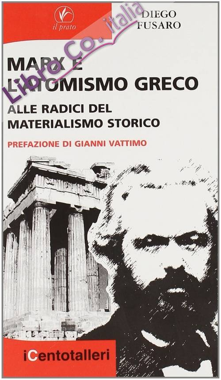 Marx e l'atomismo greco. Alle radici del materialismo storico
