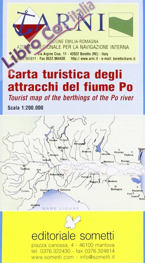 Carta Turistica degli Attracchi del Fiume Po. Tourist Map of the Berthings of the Po River