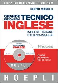 Grande dizionario tecnico inglese. Inglese-italiano, italiano-inglese. CD-ROM. Ediz. bilingue