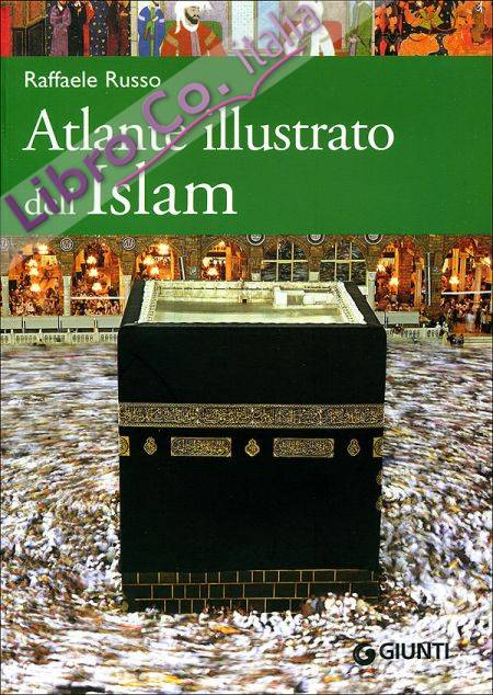 Atlante illustrato dell'Islam.