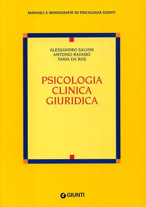 Psicologia clinica giuridica.