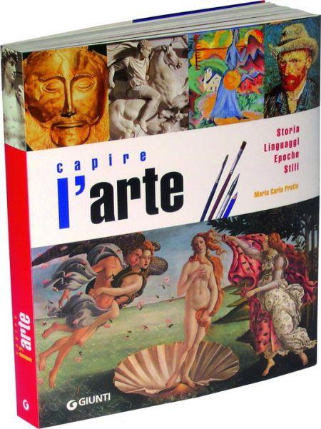 Capire l'arte. Storia, linguaggi, epoche, stili