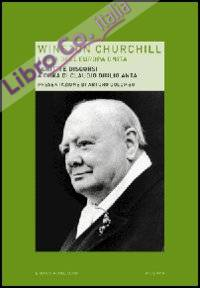 Winston Churchill. L'idea dell'Europa unita