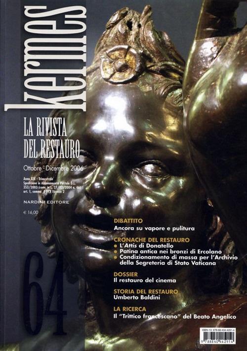 Kermes. La rivista del restauro. Vol. 64