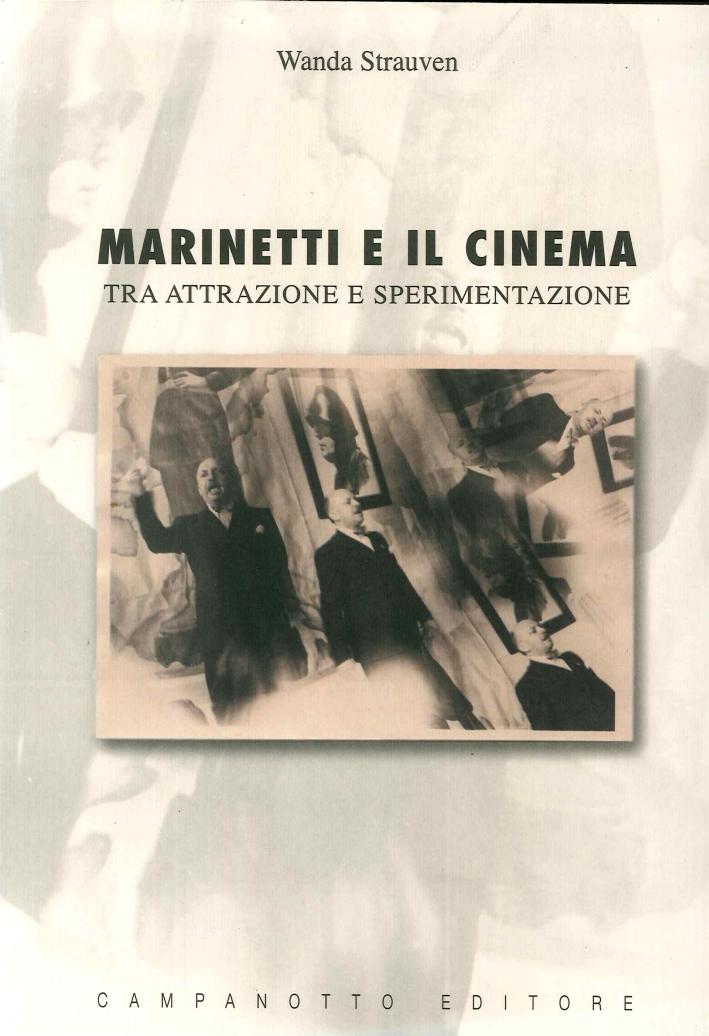 Marinetti e il Cinema. Tra Attrazione e Sperimentazione.