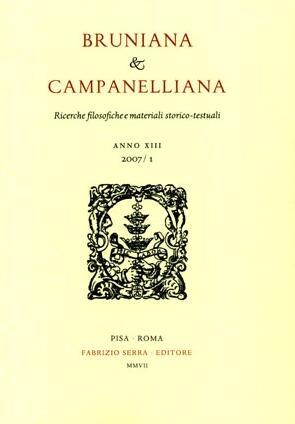 Bruniana & Campanelliana. Ricerche filosofiche e materiali storico-testuali. XIII. 1. 2007
