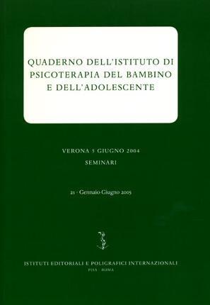 Quaderno dell'Istituto di Psicoterapia del bambino e dell'adolescente. 24. 2. 2006
