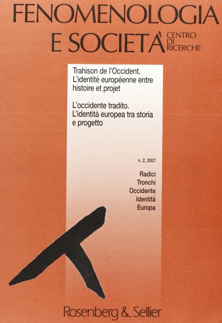 Fenomenologia e società (2007). Vol. 2.